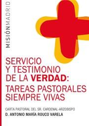 Carta Pastoral del Sr. Cardenal Arzobispo D. Antonio Maria Rouco Varela